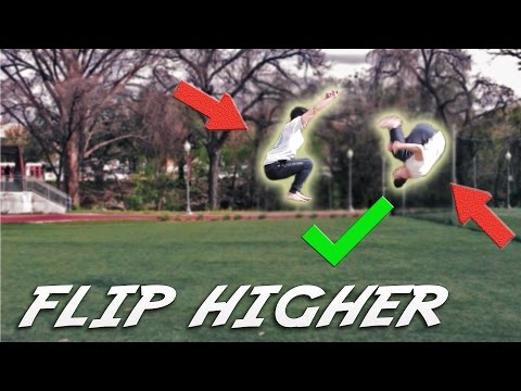 How to Flip Higher in 5 Minutes! | 3 Tips and Tricks